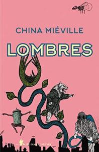 couverture du roman Lombres de China Miéville