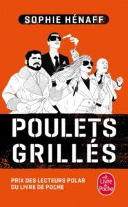 couverture du roman Poulets grillés de Sophie Hénaff