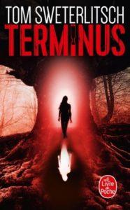couverture poche du roman Terminus de Tom Sweterlitsch
