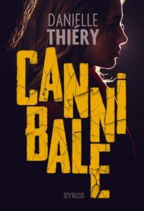 chronique du roman Cannibale de Danielle Thiéry