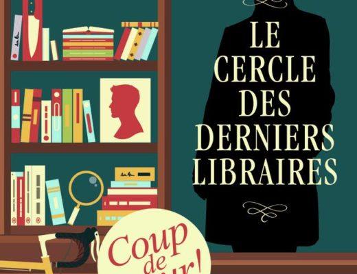 Le cercle des derniers libraires / Sylvie Baron