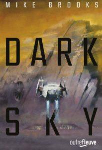 chronique du roman Dark sky de Mike Brooks
