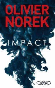 couverture du roman Impact de Olivier Norek