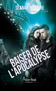 couverture du roman Baiser de l'apocalypse de Seanan McGuire