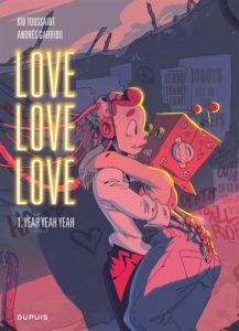 couverture du tome 1 de la bd Love love love de Kid Toussaint et Andrès Garrido