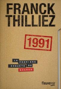 chronique du roman 1991 de Franck Thilliez