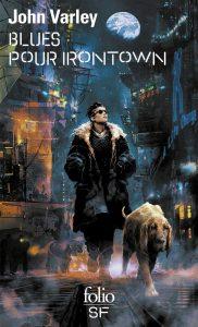 couverture du roman Blues pour Irontown de John Varley