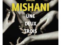 Une deux trois / Dror Mishani