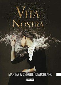 couverture du roman Vita nostra de Marina et Serguei Diatchenko