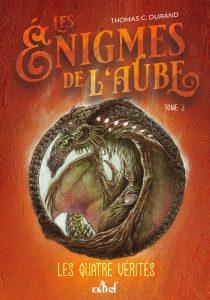 couverture du roman Les énigmes de l'aube tome 2 de Thomas C. Durand