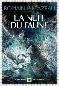 couverture du roman La nuit du faune de Romain Lucazeau