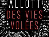 Des vies volées / Susan Allott