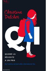chronique du roman QI de Christina Dalcher