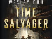 Time Salvager / Wesley Chu